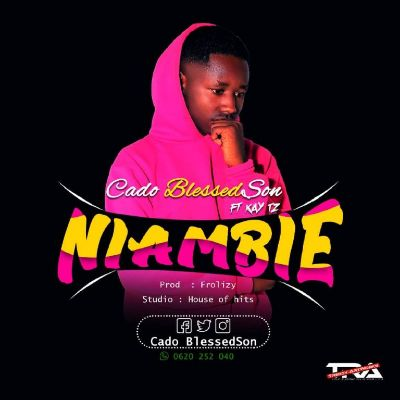 Download Audio by Cado Blessed Son ft Kay Tz – Nambie