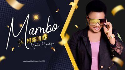 Download Audio by Martha Mwaipaja – Mambo yamebadilika