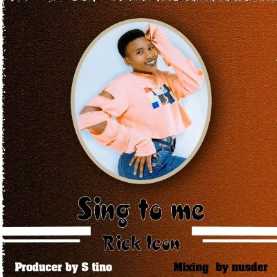 Download Audio by Rick Icon – Sing to Me