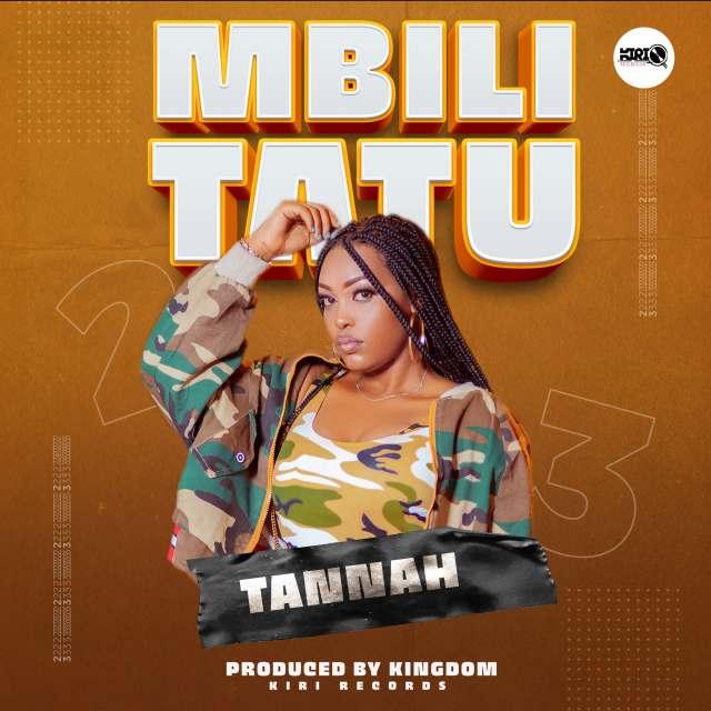 Download Audio by Tannah – Mbili Tatu