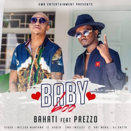 Download Audio by Bahati & Prezzo – Baby Boo