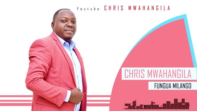 Download Audio by Chris Mwahangila – Fungua Milango