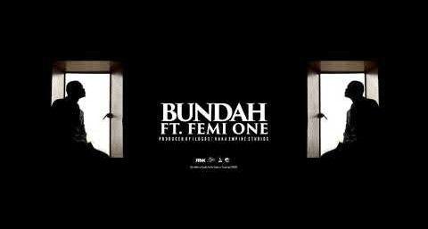 Download Audio by King Kaka ft Femi One – Bundah