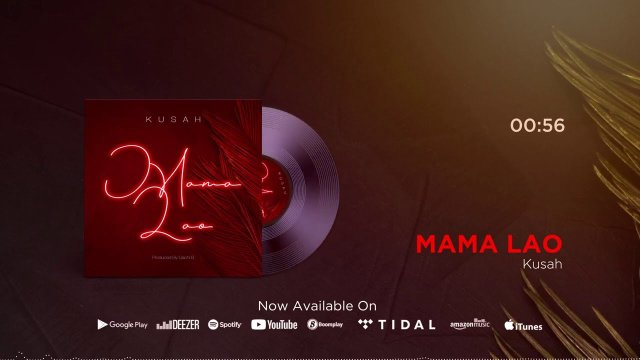 Download Audio by Kusah – Mama Lao