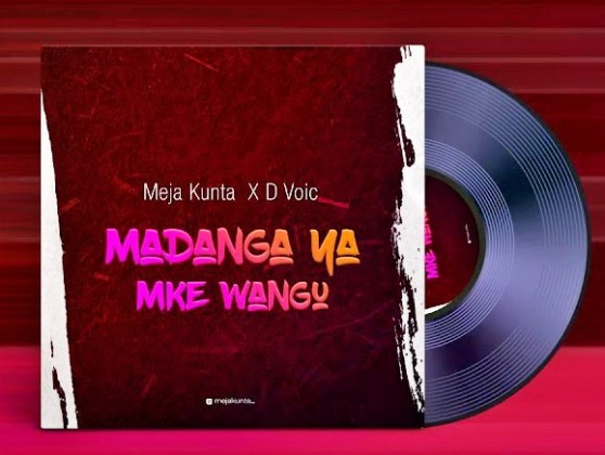 Download Audio by Meja Kunta x D Voice – Madanga ya Mke Wangu