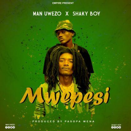 Download Audio by Man Uwezo X Shaky Boy – Mwepesi