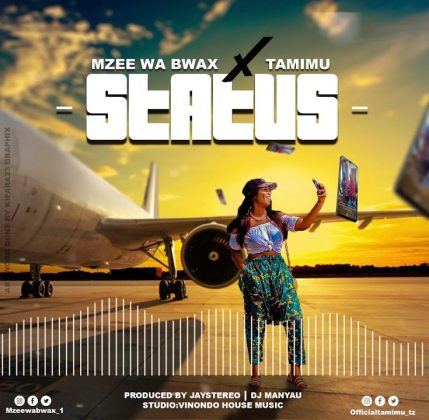 Download Audio by Mzee wa Bwax & Tamimu – Status
