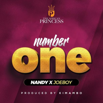 Download Audio by Nandy ft Joeboy – Number One
