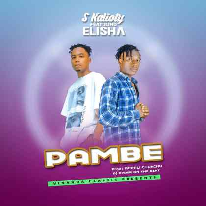 Download Audio by S Kalioty ft Elisha – Pambe