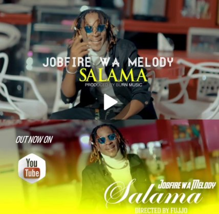 Download Audio by Jobfire wa Melody – Salama