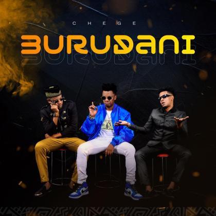 Download Audio by Chege – Burudani