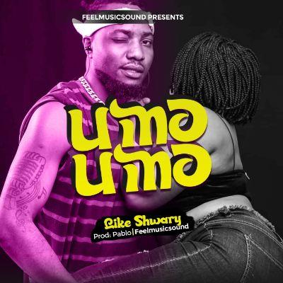 Download Audio by Like Shwary – Umoumo