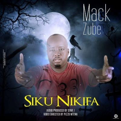 Download Audio by Mack Zube – Siku Nikifa