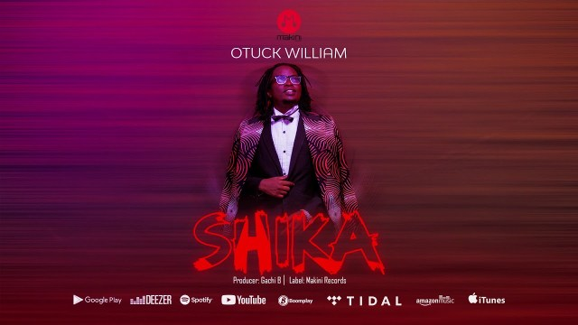 Download Audio by Otuck William – Shika (Acoustic Version)