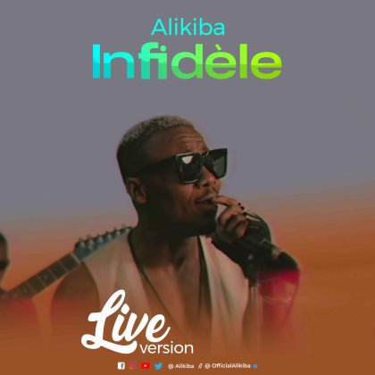 Download Audio by Alikiba – Infidèle (Live Version)