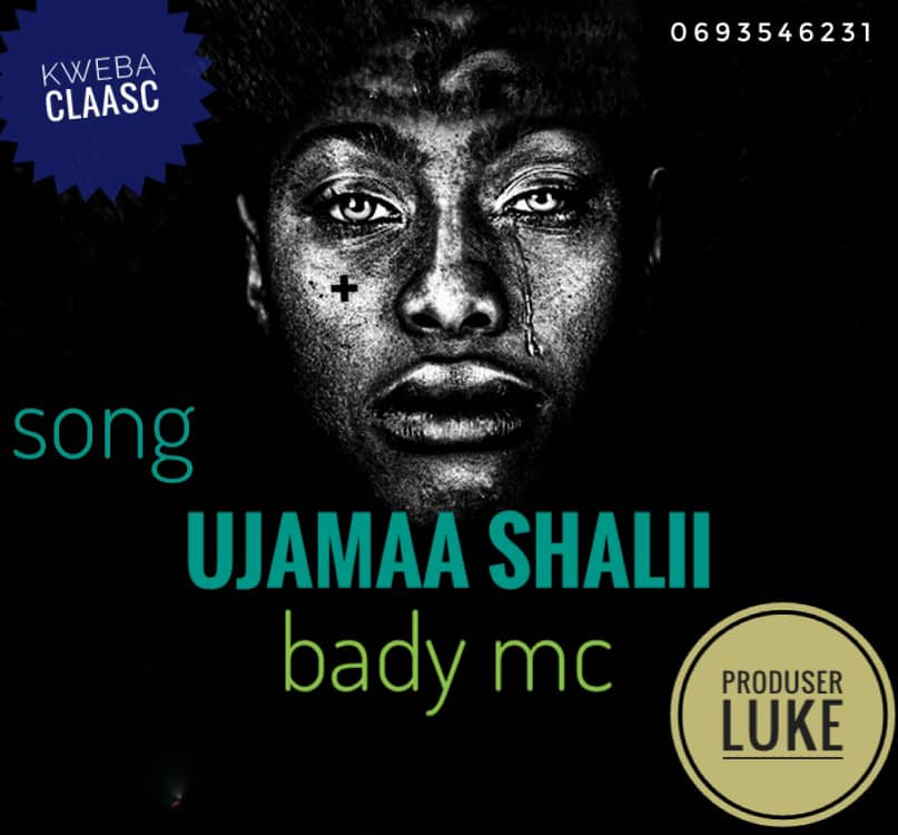 Download Audio by Bady Mc – Ujamaa Shalii