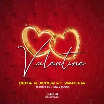 Download Audio by Beka Flavour – Valentine