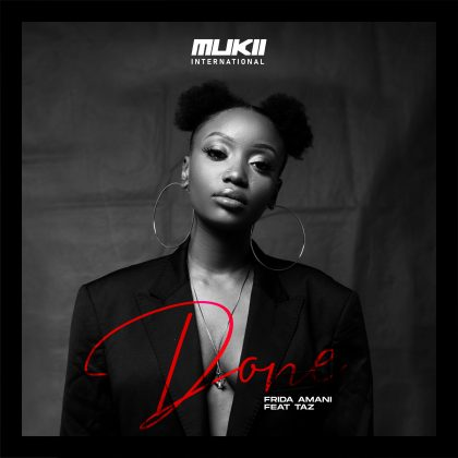 Download Audio by Frida Amani ft Taz – Done
