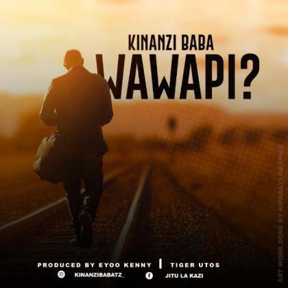 Download Audio by Kinanzi – Wawapi