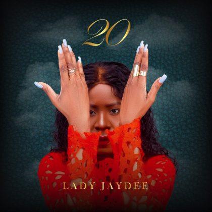 Download Album | Lady Jaydee – 20