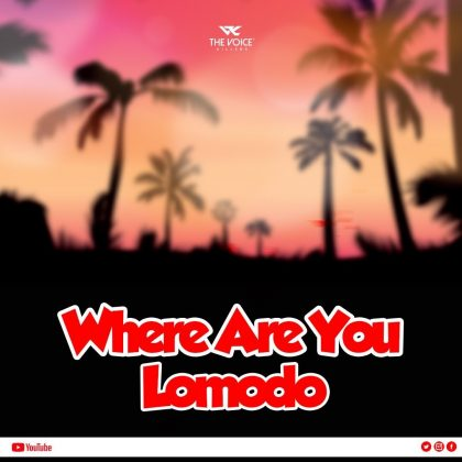 Download Audio by Lomdo – Where are you