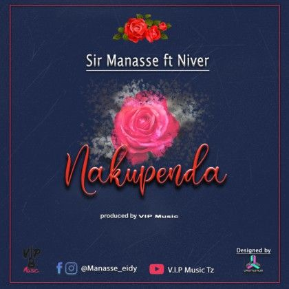 Download Audio by Sir Manasse ft Niver – Nakupenda