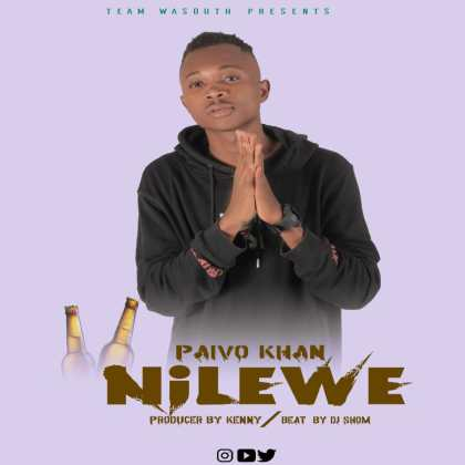 Download Audio by Paivo Khan – Nilewe