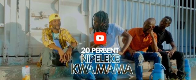 Download Video by 20 Percent – Nipeleke kwa Mama