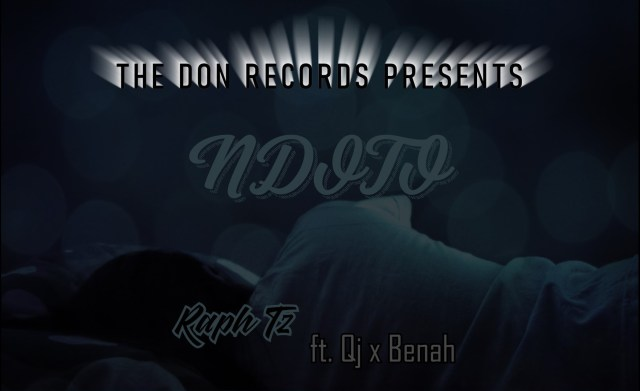 Download Audio by Raph Tz ft. Qj x Benah – Ndoto
