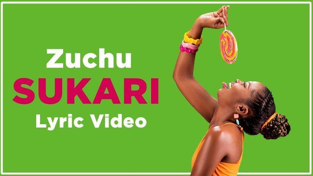 Download Lyrics | Zuchu – Sukari