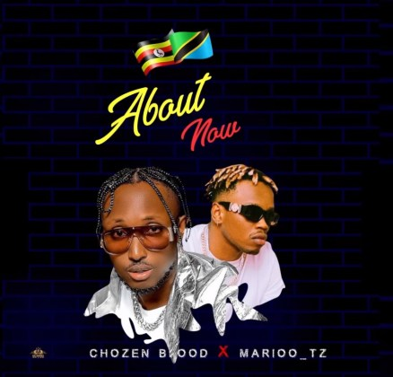 Download Audio by Chosen Blood ft Marioo – About Now