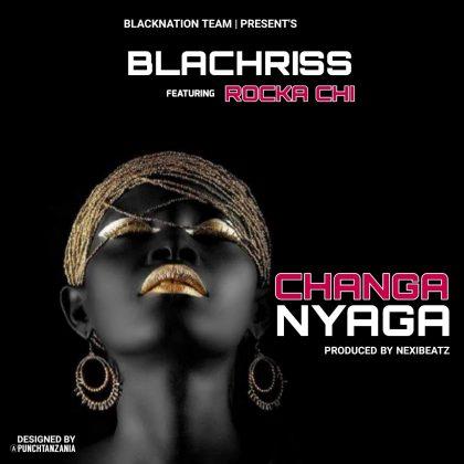 Download Audio by Blachriss Ft. Rocka Chi – Changanyaga