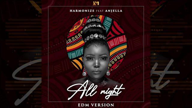 Download Audio by Harmonize ft Anjella – All Night (EDM Version)