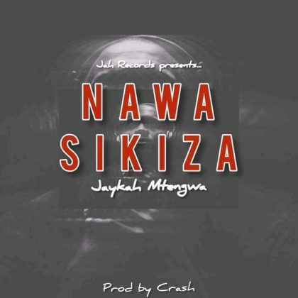 Download Audio by Jaykah Mtengwa – Nawasikiza