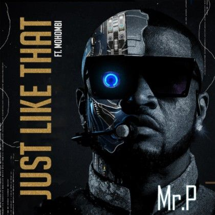 Download Audio by Mr P ft Mohombi – Just Like That
