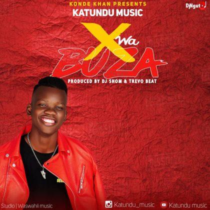 Download Audio by Katundu Music – X wa Buza (Singeli)