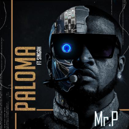 Download Audio by Mr P ft Singah – Paloma