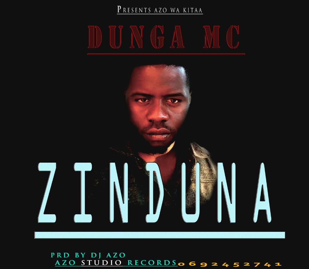 Download Audio by Dunga Mc – Zinduna