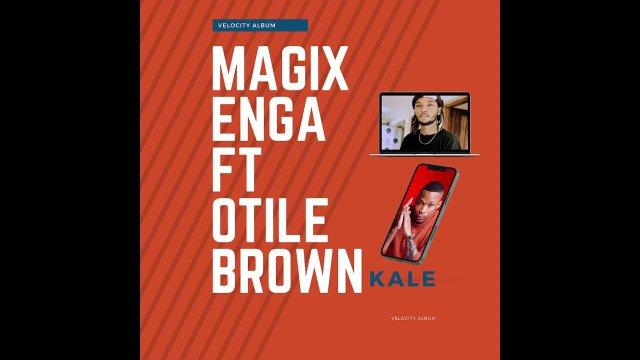 Download Audio by Magix Enga ft Otile Brown – Kale