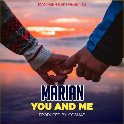 Download Audio by Marian – You and Me