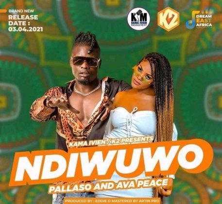 Download Audio by Pallaso ft Ava Peace – Ndiwuwo