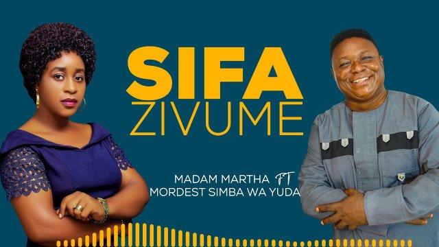 Download Audio by Madam Martha ft Modest Morgan – Sifa Zivume