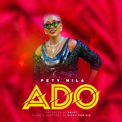 Download Audio by Pety Nila – Ado