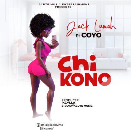 Download Audio by Jack Lumah ft Coyo – Chikono