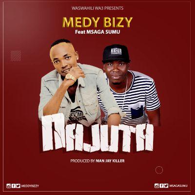 Download Audio by Medy Bizy ft Msaga Sumu – Najuta