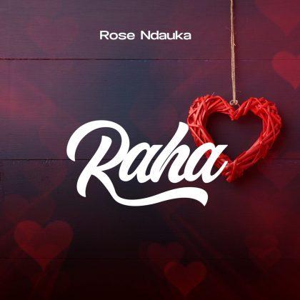 Download Audio by Rose Ndauka – Raha Bonus (Warm up)