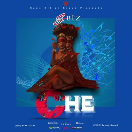 Download Audio by S-B Tz ft Hardboy x Chiwape – CHE