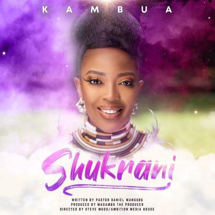 Download Audio by Kambua – Shukrani