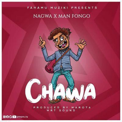 Download Audio by Nagwa ft Man Fongo – Chawa