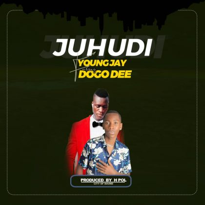 Download Audio by Young Jay ft Dogo Dee – Juhudi
